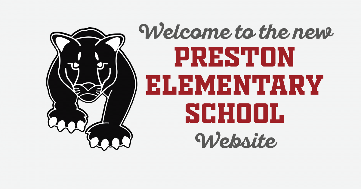 "Preston Elementary School Panther logo with ""Welcome to Preston Elementary School website"" text"